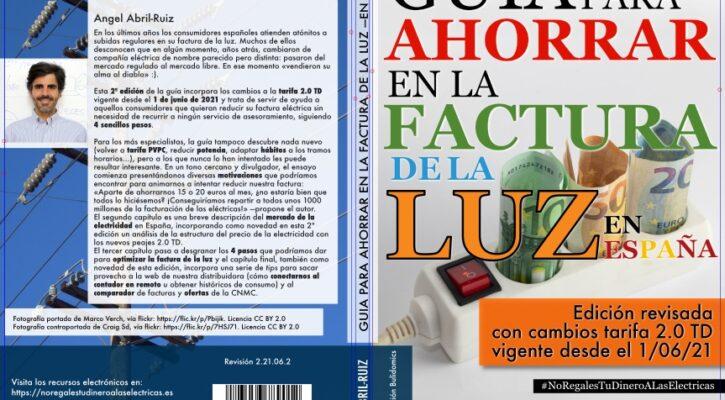 Guía para ahorrar en la factura de la luz —en España, 2ª edición